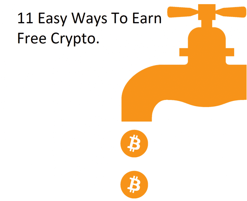 How To Earn Free Cryptocurrency: 11 Easy Ways To Earn Free Crypto